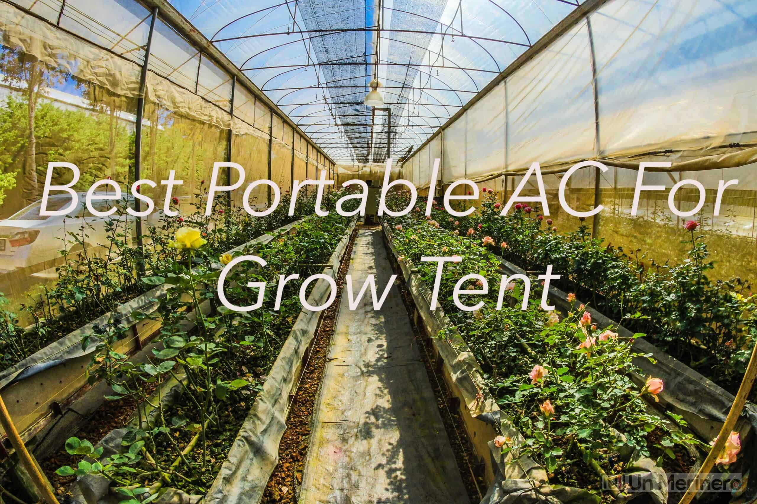 best portable ac for grow tent