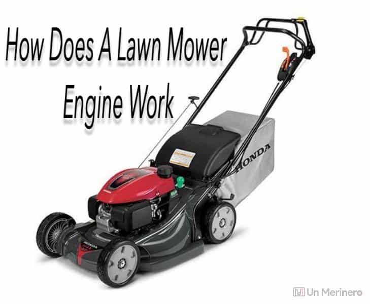 How Does A Lawn Mower Engine Work