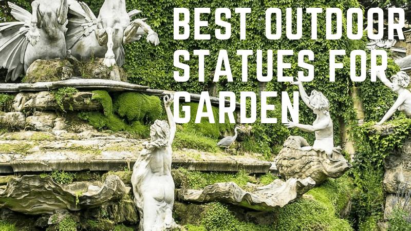 Best Outdoor Statues For Garden To Get An Elegant Look