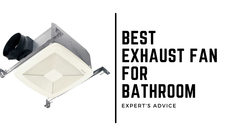 Which one is the Best exhaust fan for bathroom