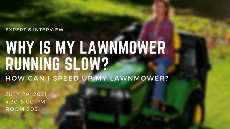 Why Is My Lawnmower Running Slow - How Can I Speed Up My Lawnmower